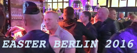La Easter Fetish Berlin 2016 encore plus hot !
