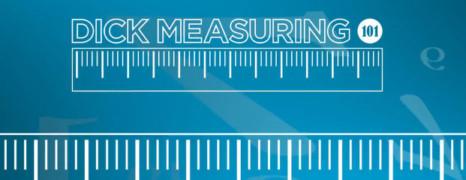 Comment bien mesurer son sexe ?